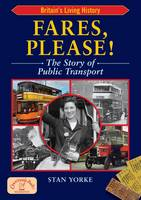 Fares Please!: The Story of Public...