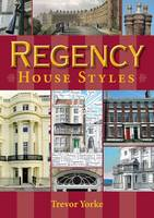 Regency House Styles