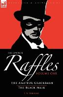 The Complete Raffles: 1-The Amateur...