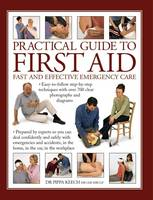 Practical Guide to First Aid: Fast ...