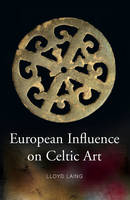 European Influences on Celtic Art:...