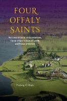 Four Offaly Saints: The Lives of...