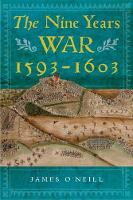The Nine Years War, 1593-1603:...