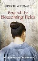 Beyond the Blossoming Fields