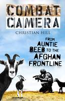 Combat Camera: From Auntie Beeb to ...