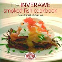 The Inverawe Smoked Fish Cookbook