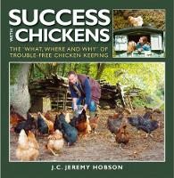 Success with Chickens: The What, ...