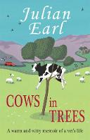 Cows in Trees: A Warm and Witty ...