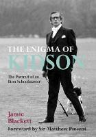 The Enigma of Kidson: Portrait of an...