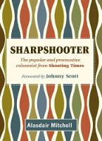 Sharpshooter: The popular and...