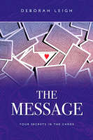 The Message: Your Secrets in the Cards