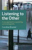 Listening to the Other: A Practical...