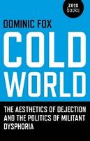 Cold World: The Aesthetics of...