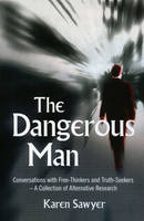 The Dangerous Man: Conversations with...