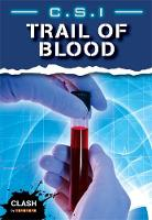 Clash Level 2: C.S.I. Trail of Blood