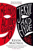 A Method Actor's Guide to Jekyll and...