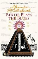 Bertie Plays The Blues: 44 Scotland...