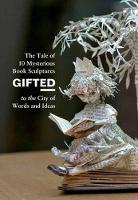 Gifted: The Tale of 10 Mysterious ...