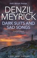 Dark Suits and Sad Songs: A DCI Daley...