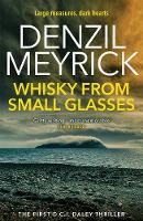Whisky From Small Glasses: A DCI ...