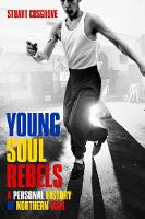 Young Soul Rebels: A Personal History...