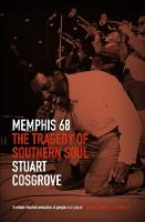 Memphis 68: The Tragedy of Southern Soul