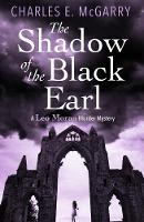 The Shadow of the Black Earl: A Leo...