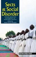 Sects & Social Disorder: Muslim...