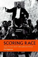 Scoring Race - Jazz, Fiction, and...