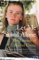 Let Me Stand Alone: The Journals of...