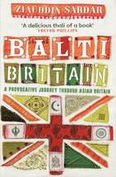 Balti Britain: A Provocative Journey...