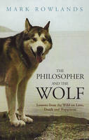 The Philosopher and the Wolf: Lessons...