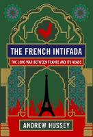 The French Intifada: The Long War...
