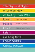 Londoners: The Days and Nights of...