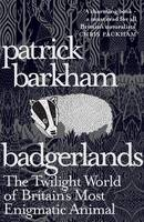 Badgerlands: The Twilight World of...