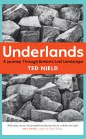 Underlands: A Journey Through...
