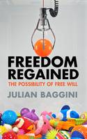 Freedom Regained: The Possibility of...