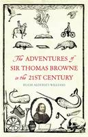 The Adventures of Sir Thomas Browne ...