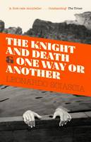 The Knight and Death: And One Way or...