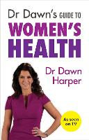 Dr Dawn's Guide to Women's Health