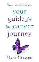 Your Guide for the Cancer Journey:...