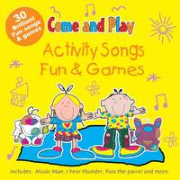 Come and Play: Activity Songs/Fun and...