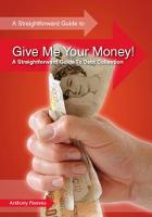 Give Me Your Money!: A ...