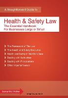 Health and Safety Law: The Essential...