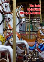 The Debt Collecting Merry-Go-Round:...