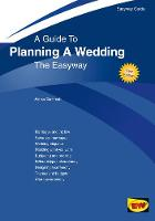 A Guide to Planning A Wedding: The...