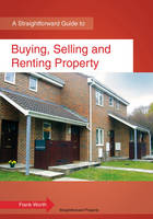 Buying, Selling and Renting Property:...