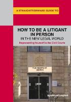 How To Be A Litigant In Person In The...