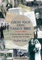 Grow Your Own Family Tree: A...