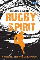 Rugby Spirit: A New School, a New...